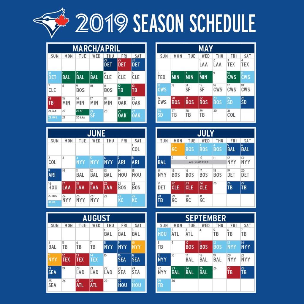 Toronto Blue Jays On Twitter Our 2019 Season Schedule Is