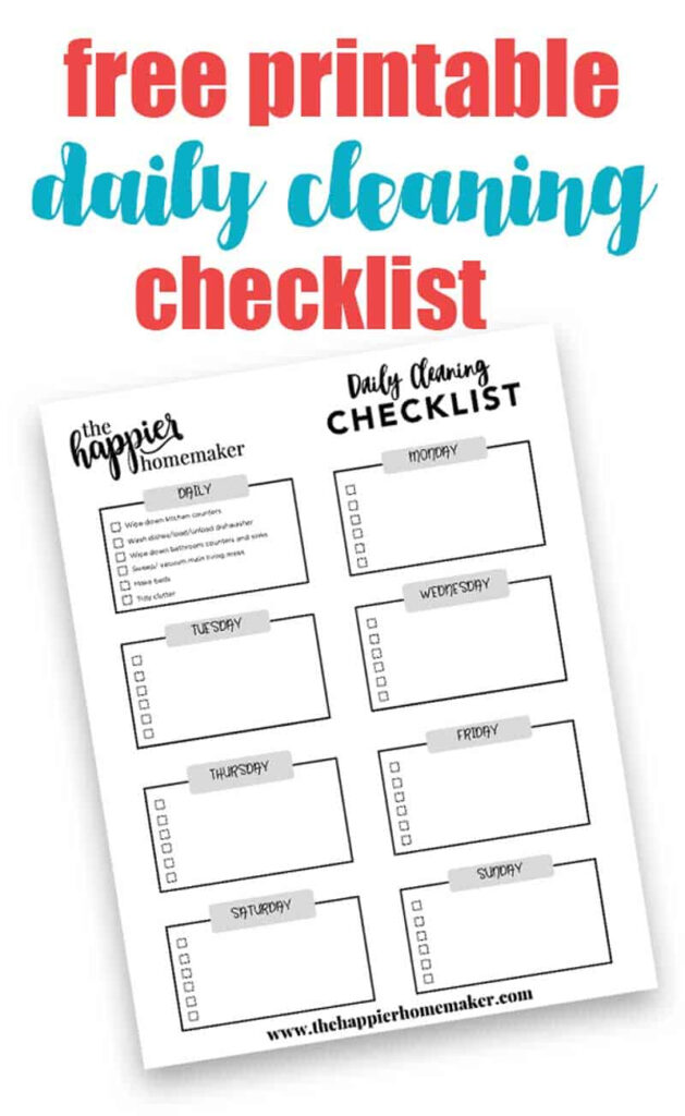 Daily Cleaning Schedule Printable The Happier Homemaker