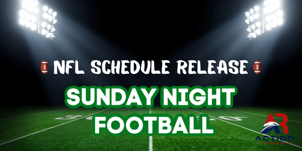 Here s The Full NFL Sunday Night Football Schedule For